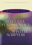 Revelatia fundamentala din Sfintele Scripturi